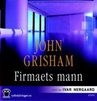 Firmaets mann - John Grisham | Ridgeroadrun.org