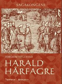 Harald Hårfagre - Torgrim Titlestad | Ridgeroadrun.org
