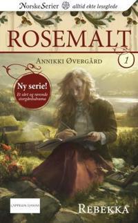 Rebekka - Annikki Øvergård pdf epub