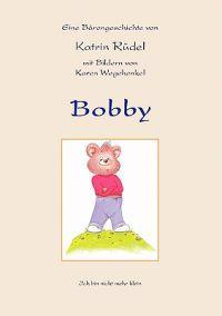 Bobby: Ich Bin Nicht Mehr Klein !