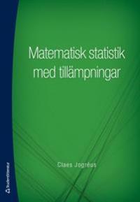 Matematisk statistik med tillämpningar