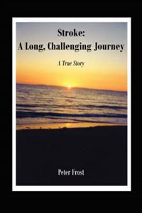 Stroke: a Long, Challenging Journey