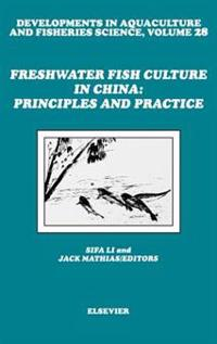 Freshwater Fish Culture in China: Principles and Practice