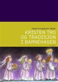 Kristen tro og tradisjon i barnehagen