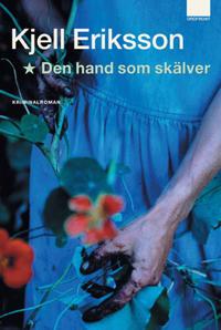 Den hand som skälver