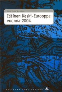 Itäinen Keski-Eurooppa vuonna 2004