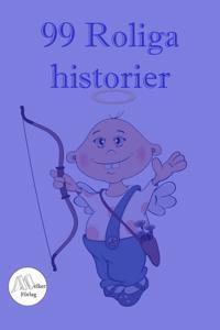 99 roliga historier