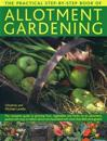 The Practical Step-by-step Book of Allotment Gardening