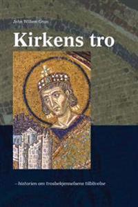 Kirkens tro - John Willem Gran   Inprintwriters.org
