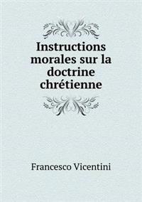 Instructions Morales Sur La Doctrine Chretienne