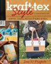 Kraft-Tex(tm) Style: Kraft-Tex Combines the Best of Leather & Fabric - Sew 27 Projects