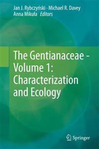 The The Gentianaceae - Volume 1: Characterization and Ecology