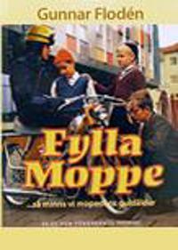 Fylla moppe : -så minns vi mopedens guldålder : 50 cc som förändrade Sverige