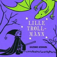 Lille trollmann - Kazuno Kohara | Ridgeroadrun.org