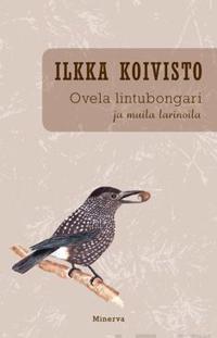 Ovela lintubongari ja muita tarinoita