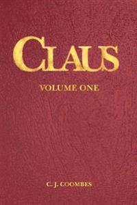 Claus: A Christmas Incarnation B1