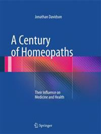 A Century of Homeopaths
