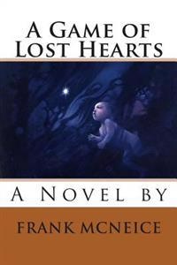 A Game of Lost Hearts