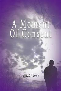 A Moment of Consent
