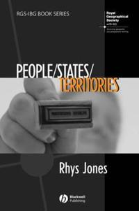 People - States - Territories: The Political Geographies of British State Transformation