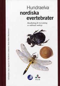 Hundraelva nordiska evertebrater : handledning för övervakning av rödlistad