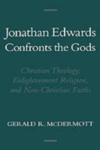 Jonathan Edwards Confronts the Gods