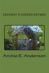 Archway's Garden Rhymes