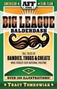 Big League Balderdash: Tall Tales of Dandies, Thugs & Cheats Who Forged Our National Pastime