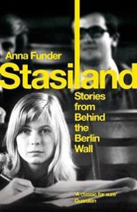 Stasiland - stories from behind the berlin wall