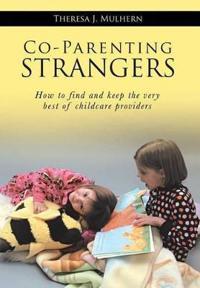 Co-Parenting Strangers