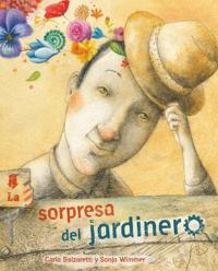 La sorpresa del jardinero / The Surprise of the Gardener