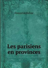Les Parisiens En Provinces