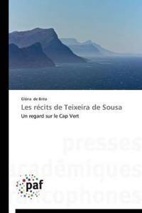 Les Recits de Teixeira de Sousa