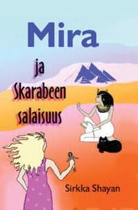 Mira ja Skarabeen salaisuus
