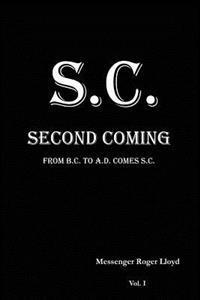 S.C. Second Coming: From B.C. to A.D. Comes S.C.