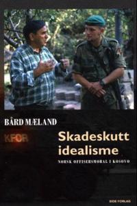 Skadeskutt idealisme - Bård Mæland   Inprintwriters.org