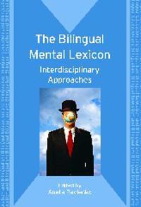 The Bilingual Mental Lexicon
