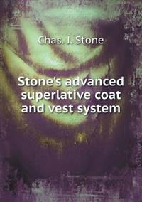 Stone's Advanced Superlative Coat and Vest System