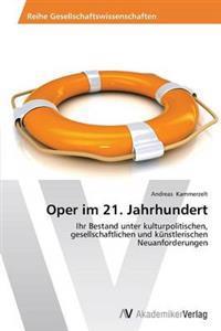 Oper Im 21. Jahrhundert