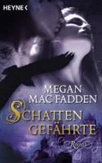 MacFadden, M: Schattengefährte