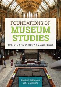 Foundations of Museum Studies