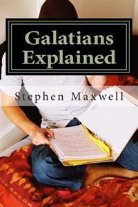Galatians Explained