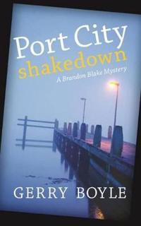 Port City Shakedown