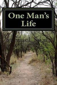 One Man's Life