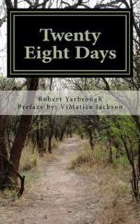 Twenty Eight Days: A Journey Within