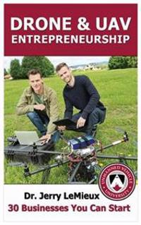 Uav & Drone Entrepreneurship