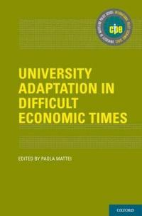 University Adaptation in Difficult Economic Times