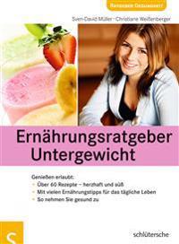 Ernährungsratgeber Untergewicht