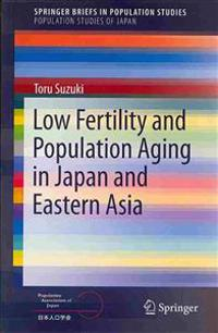 Low Fertility and Population Aging in Japan and Eastern Asia