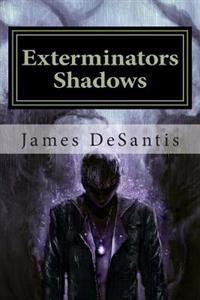 Exterminators Shadows